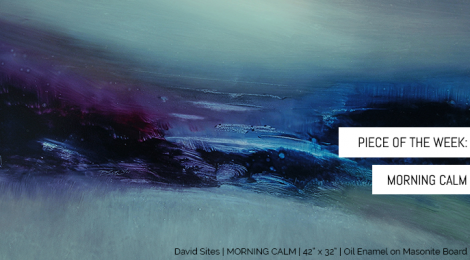 """Piece of the Week: """"Morning Calm"""""""