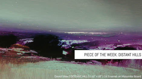 "Piece of the Week: ""Distant Hills"""