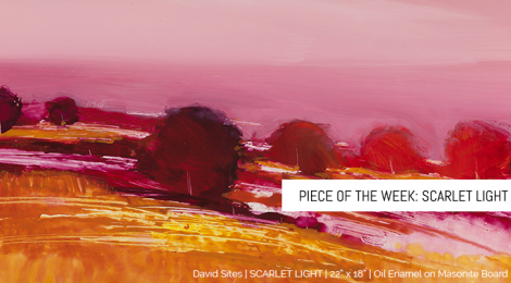 "Piece of the Week: ""Scarlet Light"""