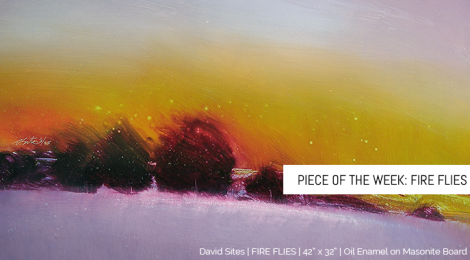 "Piece of the Week: ""Fire Flies"""