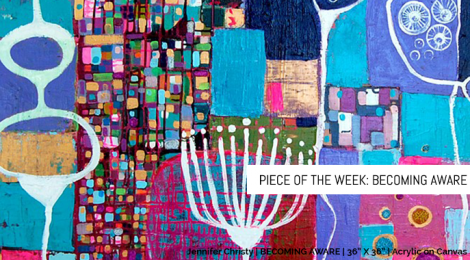 Piece of the Week: Becoming Aware
