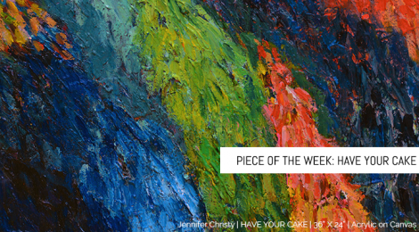 Piece of the Week: Have Your Cake