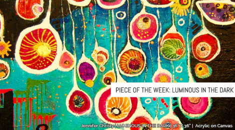 Piece of the Week: Luminous in the Dark